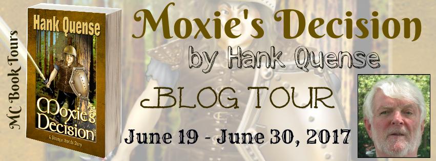 Moxie's Decision: