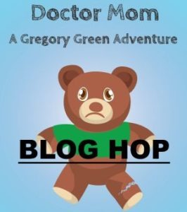 Doctor Mom A Gregory Green Adventure