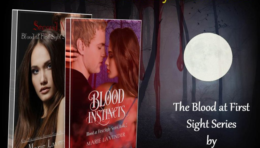 Blood Instinct by Marie Lavender  Blood At First Sight Series