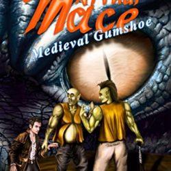 Mace Arthur Medieval Gumshoe Fantasy Adventure by James Husum Interview
