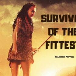 Survival of the Fittest: A Blog Hop