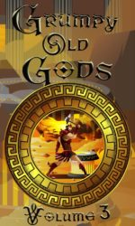 Grumpy Old Gods Volume 3