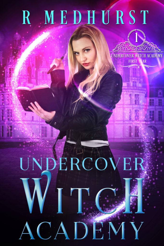 Rachel Medhurst Undercover Witch Academy: First Year