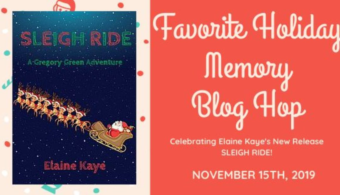 Favorite Holiday Memory Blog Hop