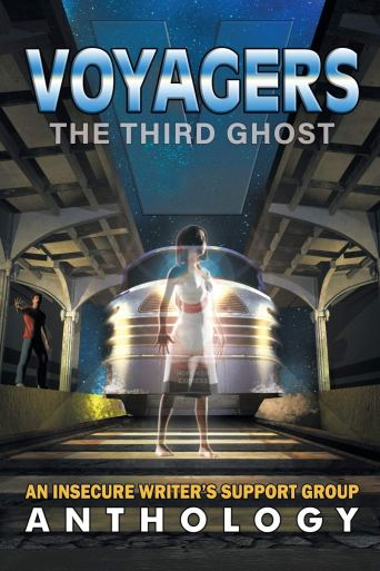 Voyagers The Third Ghost An IWSG Anthology