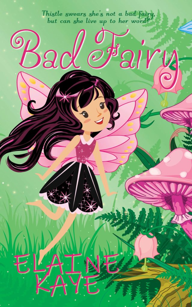 Bad Fairy Adventure by Elaine Kaye